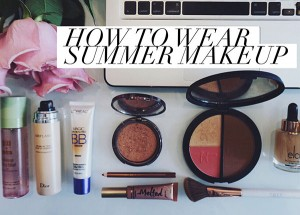 How to Wear Summer Makeup | 5 Melt Proof Products